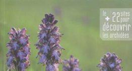 Nouvel Atlas : A la découverte des orchidées en Languedoc et Pays Catalan