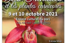 Les Orchidées et les plantes carnivores – 9 et 10 octobre 2021